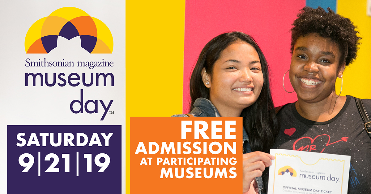 SMITHSONIAN MAGAZINE ANNOUNCES 15TH ANNUAL MUSEUM DAY, A CELEBRATION OF BOUNDLESS CURIOSITY