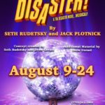 Facebook Friday Freebie!  Enter to Win 2 Tickets to Disaster!