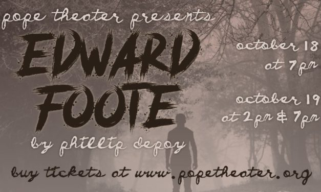 "Pope High School Presents ""Edward Foote"""