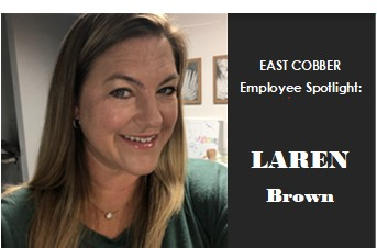EAST COBBER EMPLOYEE SPOTLIGHT SERIES: Laren Brown