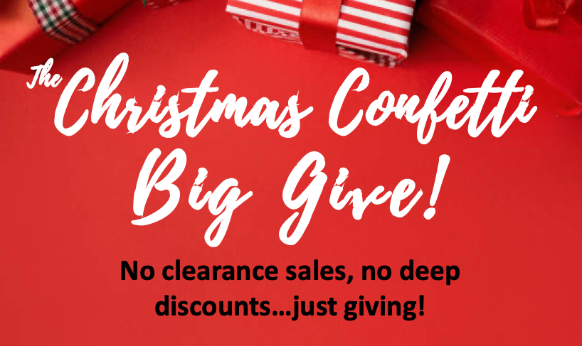 """CHRISTMAS CONFETTI TO HOST """"BIG GIVE"""""""