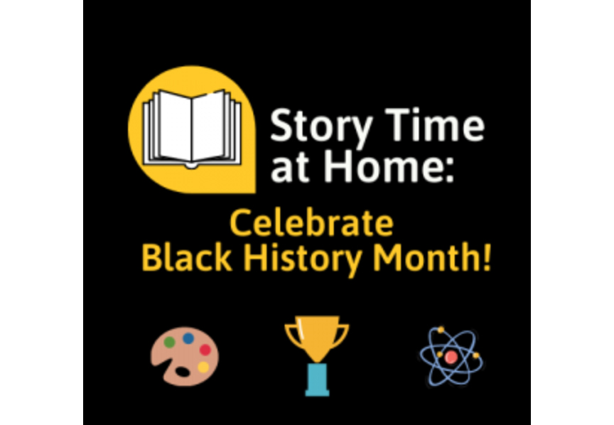 COBB LIBRARY SYSTEM PRESENTS STORY TIME AT HOME: BLACK HISTORY MONTH