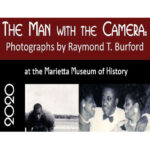 MARIETTA MUSEUM OF HISTORY CONTINUES RAYMOND T. BURFORD EXHIBIT THRU FEBRUARY