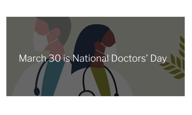 HEALTHCARE HEROES HONORED TODAY ON NATIONAL DOCTORS DAY