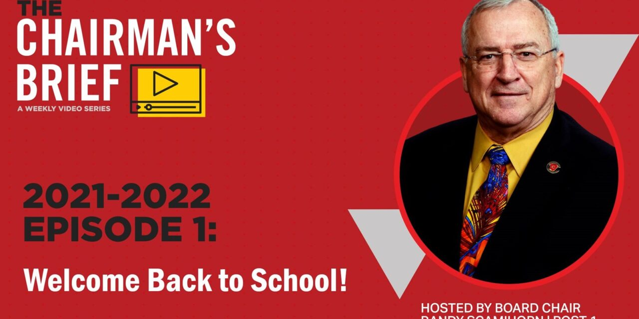 THE CHAIRMAN'S BRIEF: WELCOME BACK TO SCHOOL